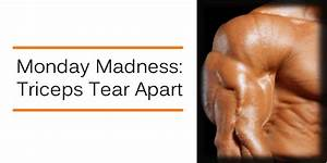 Monday Madness  Tricep Tear Apart