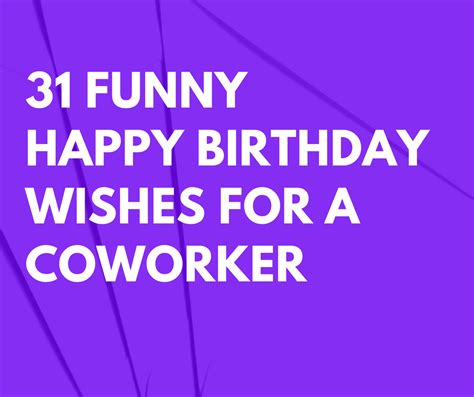 funny happy birthday wishes   coworker