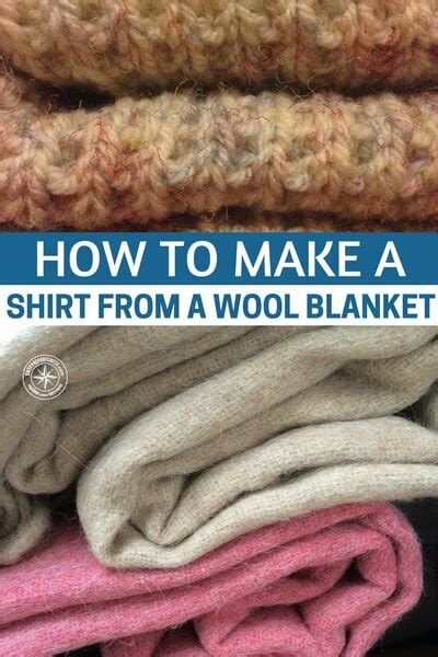 How To Make An Awesome Shirt From A Wool Blanket