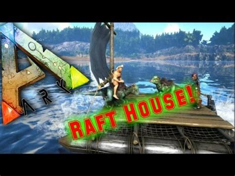 Ark Boat Glitch by Ark Survival Evolved How To Build A Raft House