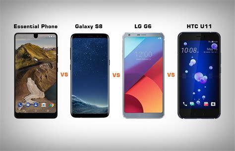 best smartphones of 2017 lg g6 galaxy s8 galaxy note 7 essential phone vs galaxy s8 vs lg g6 vs htc u11 battle