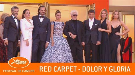 dolor  gloria red carpet cannes  ev youtube