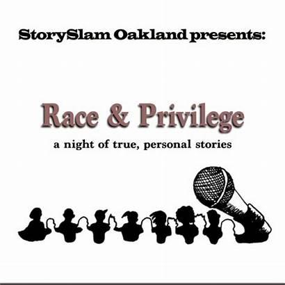 Race Privilege Oakland Storyslam