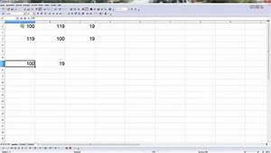 Mehrwertsteuer In Excel Berechnen : die mehrwertsteuer richtig berechnen excel oder open office calc mwst umsatzsteuer youtube ~ Themetempest.com Abrechnung