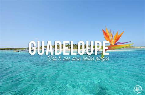 recettes de cuisine sans gluten top 5 des plus belles plages de guadeloupe evasions
