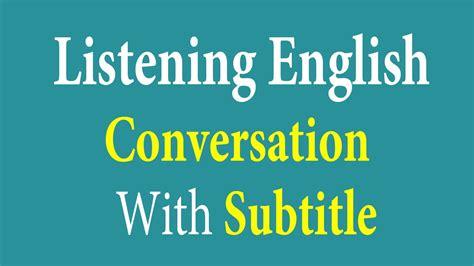 listening english conversation  subtitle learn
