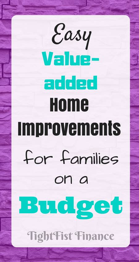 easy  added home improvements  families   budget