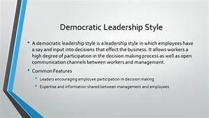 Leadership Styles Autocratic, Democratic & Laissez-Faire ...