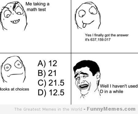 Math Test Meme - blog entry 4 writing on the visual arts summer 2013