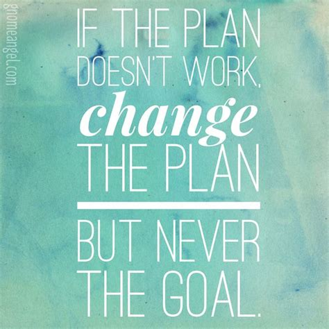 motivation quote   plan doesnt work change
