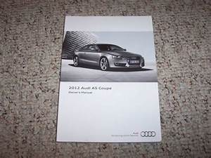 2012 Audi A5 Quattro Coupe Owner Manual User Guide 2 0t