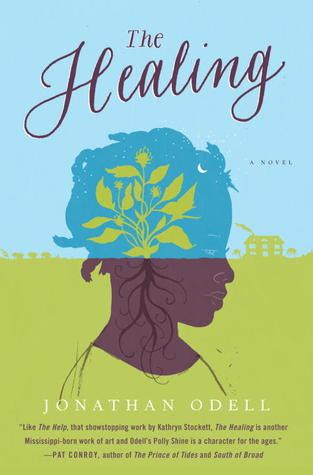 healing  jonathan odell reviews discussion bookclubs lists
