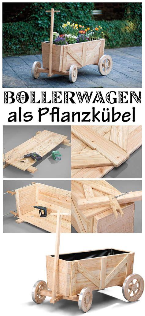 handwagen selber bauen bollerwagen back yards bollerwagen bauen