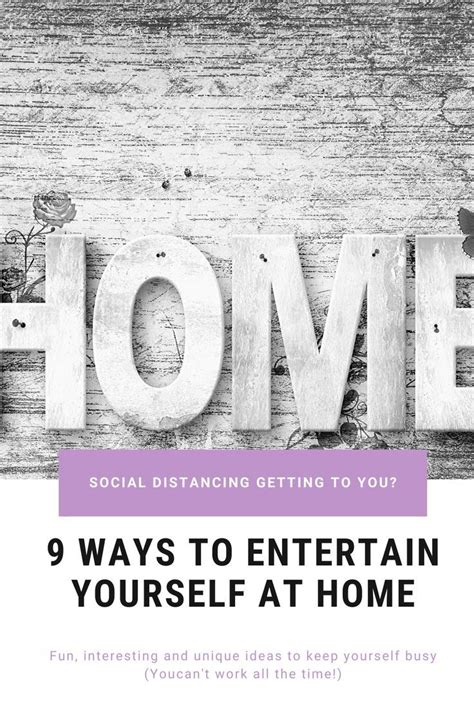 9 Ideas to Entertain Yourself at Home While You're