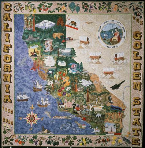 sesquicentennial quilt  ca legacy california museum
