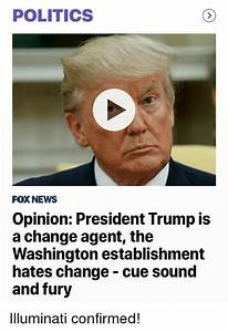POLITICS FOX NEWS Opinion President Trump Is a Change ...