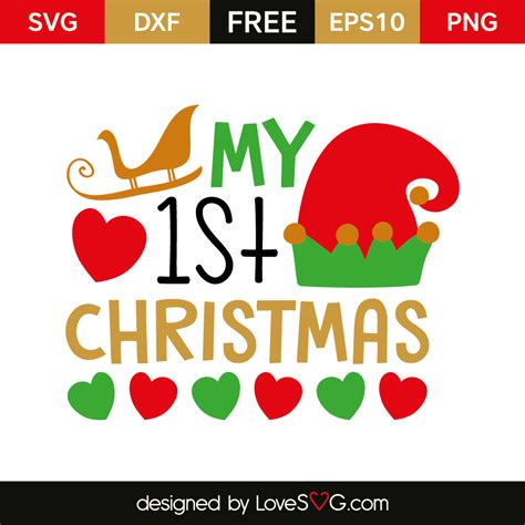 Here is a collection of my favorite christmas cricut ideas, all together in one helpful resource for you to find all the links to read the tutorials and download the free christmas svgs. My 1st Christmas | Lovesvg.com