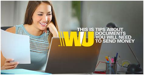 to send a what documents do i need to transfer money western union need