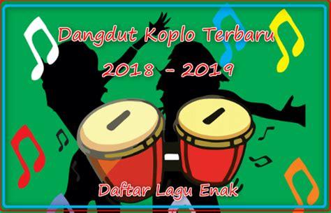 Lagu dangdut koplo terbaru 2020. Download Mp3 Dangdut Koplo Gratis Terbaru 2018 - 2019 ...