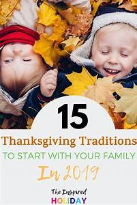 The Ultimate Guide To Thanksgiving Traditions