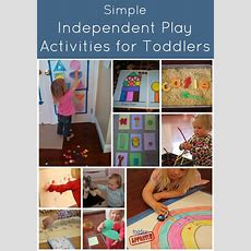 Toddler Approved! Simple Independent Play Activities For
