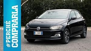 Volkswagen Polo 2017 : volkswagen polo 2017 perch comprarla e perch no youtube ~ Maxctalentgroup.com Avis de Voitures