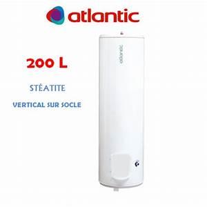 Cumulus 200l Atlantic : vente chauffe eau chauffeo plus 200l vertical sur socle ~ Edinachiropracticcenter.com Idées de Décoration