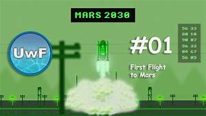 Mars 2030 - #01 First Flight to Mars | Early Access ...