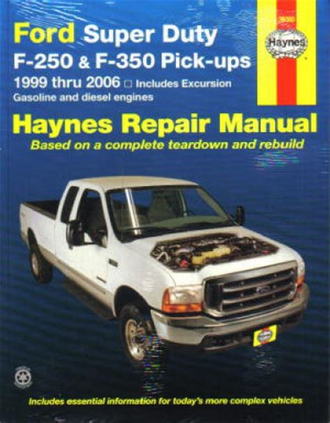 free car repair manuals 1999 ford f250 spare parts catalogs haynes ford super duty f 250 f 350 pickup and excursion 1999 2010 repair manual