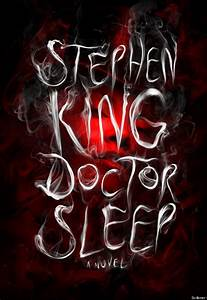 'Doctor Sleep', Stephen King's New Book, Cover Revealed ...