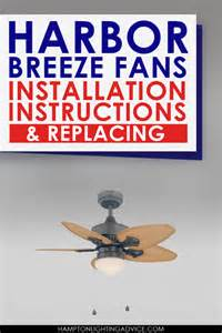 Harbor Breeze Ceiling Fan Light Kit Wiring by Harbor Breeze Fans Installation Instructions Amp Replacing