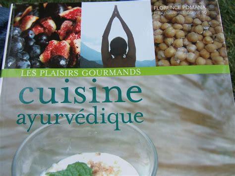 recette cuisine ayurv ique la cuisine ayurvédique de florence pomana instants et