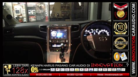 paket audio mobil alphard vellfier innovation car audio jakarta youtube