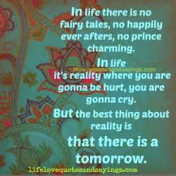 Life Is No Fairy Tale Quotes