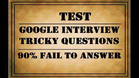 Can You Crack Google Interview's Tricky Questions  90% Fails Youtube