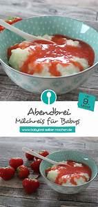 Baby Abendbrei Rezepte : milchreis f r babys abendbrei rezept ab dem 9 monat blw pinterest baby food recipes ~ Yasmunasinghe.com Haus und Dekorationen