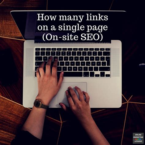 On Site Seo by How Many Links On A Single Page On Site Seo