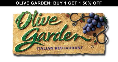 olive garden buy one get one olive garden buy 1 get 1 50