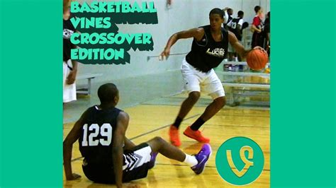 basketball vines crazy crossovers ankle breakers