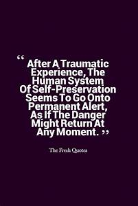 Famous PTSD Quo... Traumatic Past Quotes