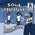 "New Soul Assassins Album ""Intermission"" Coming June 2009 ..."
