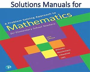 Solutions Manual For A Problem Solving Approach To