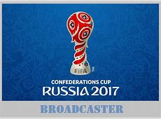 FIFA Confederations Cup 2017 Broadcast Right Sports TV