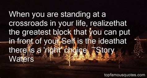 standing   crossroad quotes   famous quotes