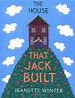Children's Book Review: The House That Jack Built by ...