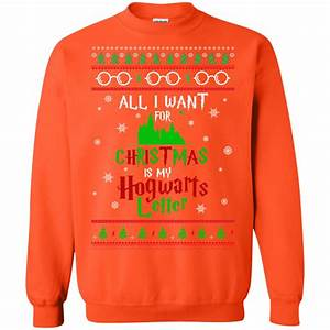harry potter sweater all i want is my hogwarts letter With all i want for christmas is my hogwarts letter sweater