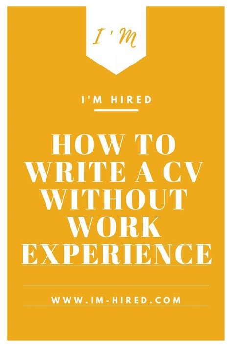 Read more and learn how to make your own! How to Write a CV without Work Experience   Writing a cv ...