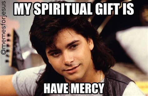 Mercy Meme - last christian meme monday of 2015 dust off the bible