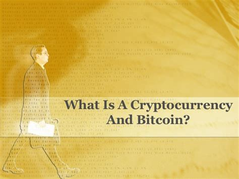 What Is Bitcoin Currency by What Is A Cryptocurrency And Bitcoin