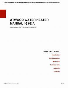 Atwood Water Heater Manual 16 6e A